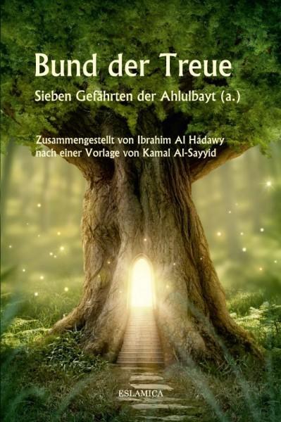 Bund der Treue: Sieben Gefährten der Ahlulbayt (a.)