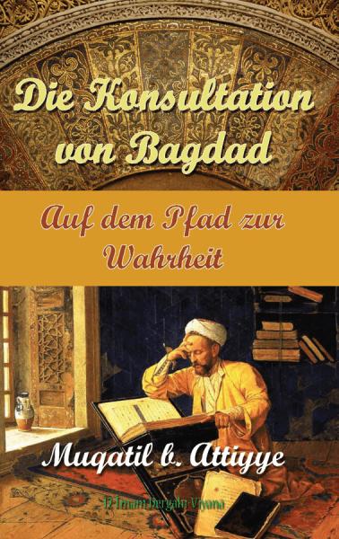 Die Konsultationen von Bagdad: Auf dem Pfad zur Wahrheit