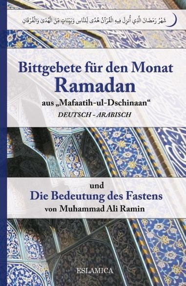 Bittgebete für den Monat Ramadan / Die Bedeutung des Fastens