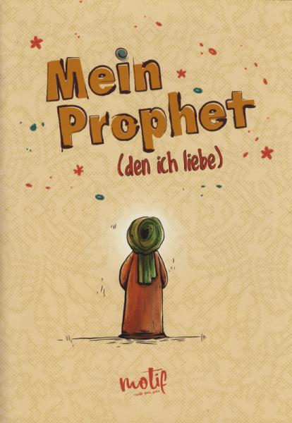 Mein Prophet (den ich liebe)
