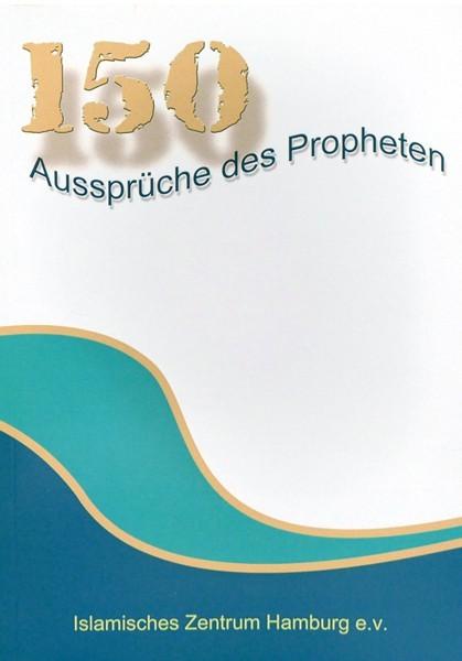 150 Aussprüche des Propheten
