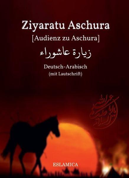 Ziyaratu Aschura [Audienz zu Aschura]