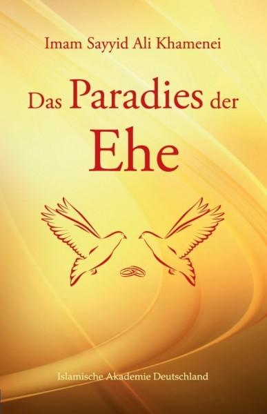 Das Paradies der Ehe