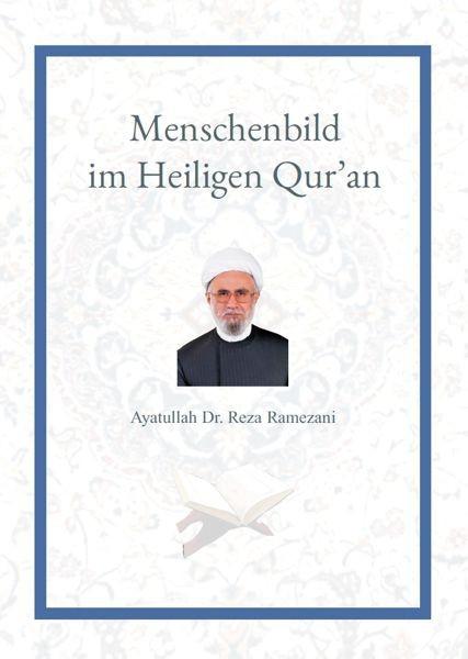 Menschenbild im Heiligen Qur'an