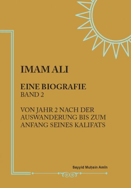 Imam Ali: Eine Biografie (Band 2)