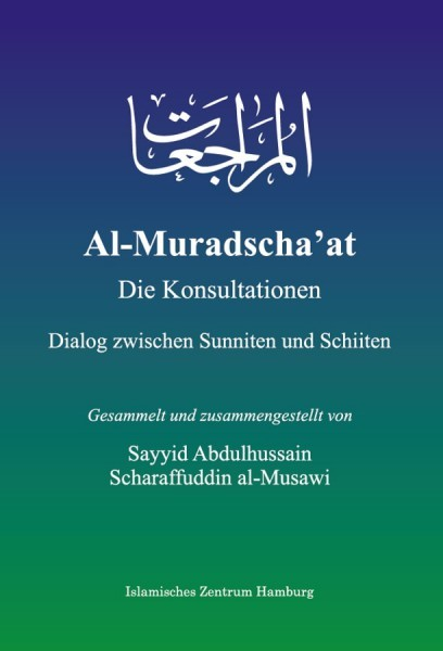 Al-Muradscha'at – Die Konsultation