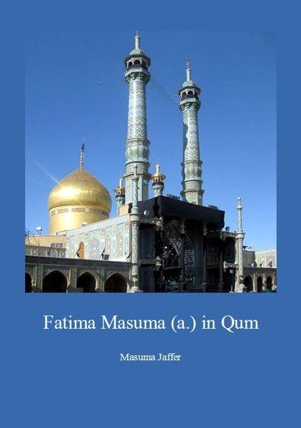 Fatima Masuma (a.) in Qum