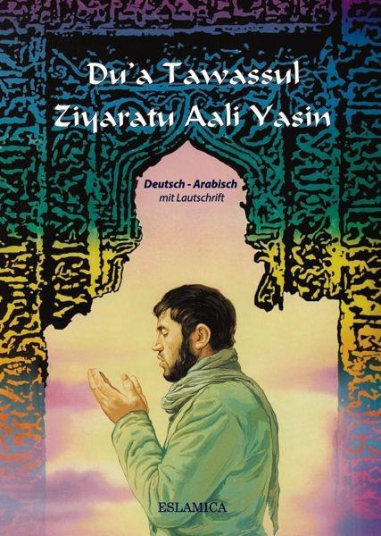 Du'a Tawassul und Ziyaratu Aali Yasin