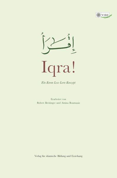 Iqra! – Ein Koran Lese-Lern-Konzept