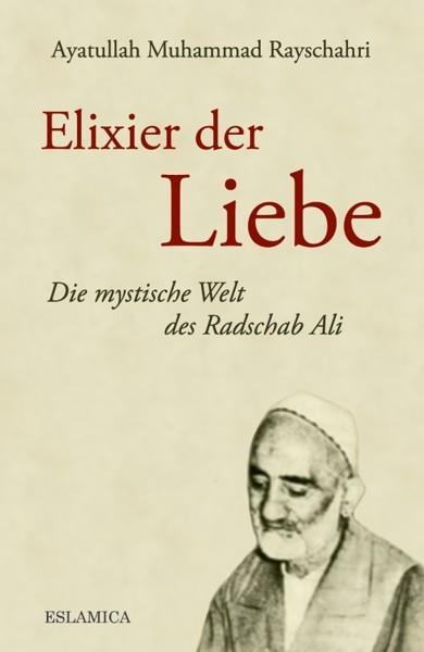 Cover: elixier der liebe: radschab Ali